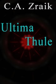 Ultima Thule ebook by C. A. Zraik