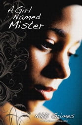 A Girl Named Mister ebook by Nikki Grimes