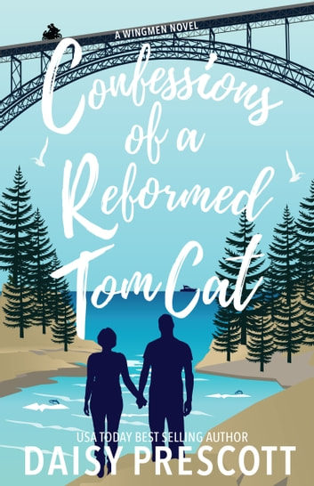 Confessions of a Reformed Tom Cat ebook by Daisy Prescott