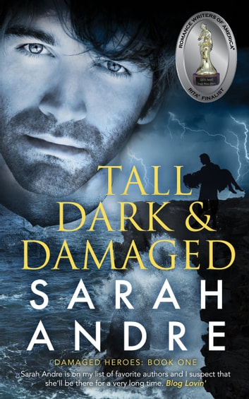 Tall, Dark and Damaged ebook by sarah andre