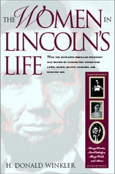 The Women In Lincoln's Life ebook by Donald Winkler