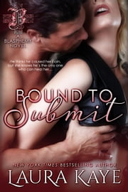 Bound to Submit ebook by Laura Kaye