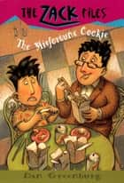 Zack Files 13: The Misfortune Cookie ebook by Dan Greenburg, Jack E. Davis
