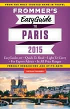 Frommer's EasyGuide to Paris 2015 ebook by Margie Rynn