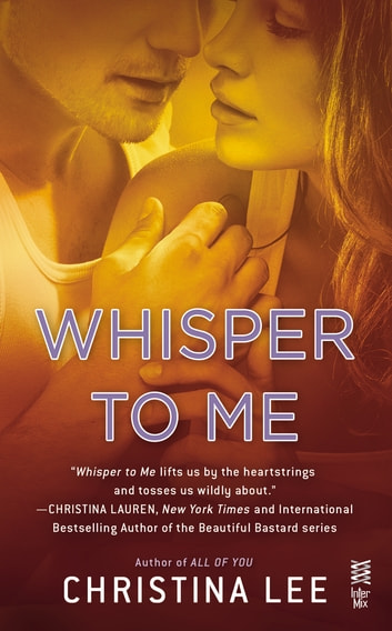 Whisper to Me ebooks by Christina Lee
