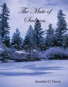The Mute of Sadness ebook by Mrs. Jennifer Davis