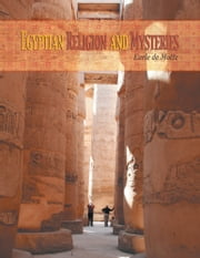 Egyptian Religion and Mysteries ebook by Earle de Motte