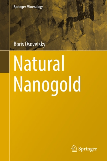 Natural Nanogold ebook by Boris Osovetsky