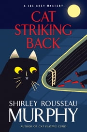 Cat Striking Back ebook by Shirley Rousseau Murphy