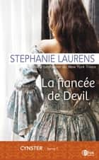 La fiancée de Devil - Cynster tome 1 ebook by Stephanie Laurens