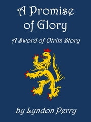 A Promise of Glory ebook by Lyndon Perry
