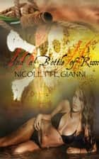 And a Bottle of Rum ebook by Nicolette Gianni