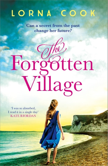 The Forgotten Village ebook by Lorna Cook