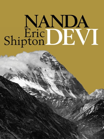 Nanda Devi ebook by Eric Shipton