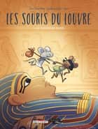 Les Souris du Louvre T02 - Le Damier de Babel eBook by Joris Chamblain, Sandrine Goalec