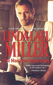 The Man from Stone Creek ebook by Linda Lael Miller