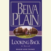 Looking Back audiobook by Belva Plain
