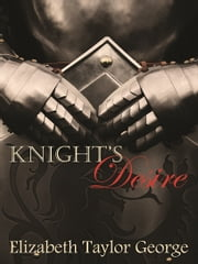 Knight's Desire ebook by Elizabeth Taylor George