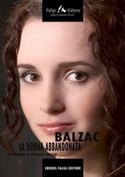 La donna abbandonata ebook by Honoré de Balzac