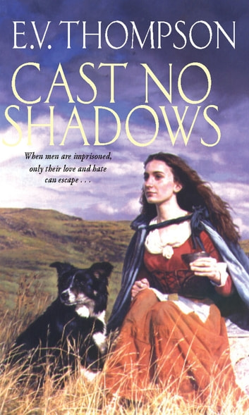 Cast No Shadows ebook by E. V. Thompson