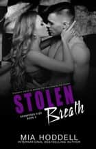 Stolen Breath ebook by Mia Hoddell