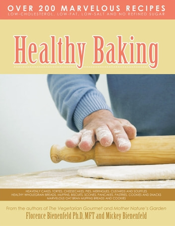 Healthy Baking ebook by Florence Bienenfeld,Mickey Bienenfeld