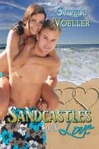Sandcastles of Love ebook by Sydell I. Voeller