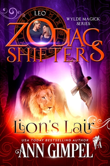 Lion's Lair - Zodiac Shifters ebook by Ann Gimpel