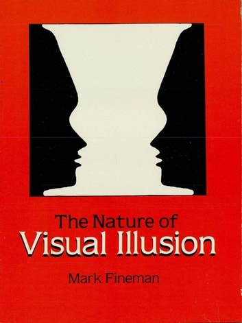 The Nature of Visual Illusion ebook by Mark Fineman