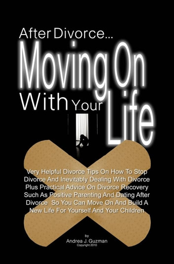 Moving on with your life after divorce
