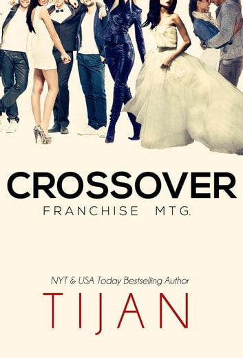 Crossover: Franchise Mtg. ebook by Tijan