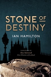 Stone of Destiny - A Passenger's Guide ebook by Ian  R. Hamilton,Ian R. Hamilton