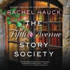 The Fifth Avenue Story Society audiobook by Rachel Hauck