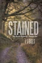 Stained ebook by I J Boes