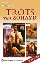Trots van Zohayd (3-in-1) - Uit liefde voor de sjeik ; Koninklijke verleider ; Ontvoerd door de prins ebook by Olivia Gates, Hannie Haagsma, Nellie Tschanz