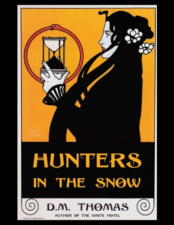 Hunters In the Snow ebook by D. M. Thomas