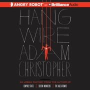 Hang Wire audiobook by Adam Christopher