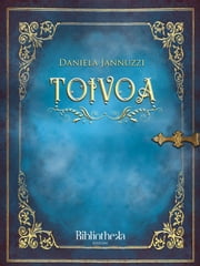 Toivoa ebook by Daniela Iannuzzi, Alessia Coppola