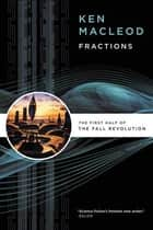 Fractions ebook by Ken MacLeod