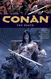 Conan Volume 14: The Death ebook by Brian Wood,Becky Cloonan