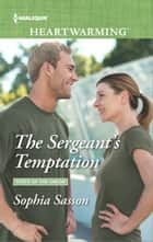 The Sergeant's Temptation ebook by Sophia Sasson