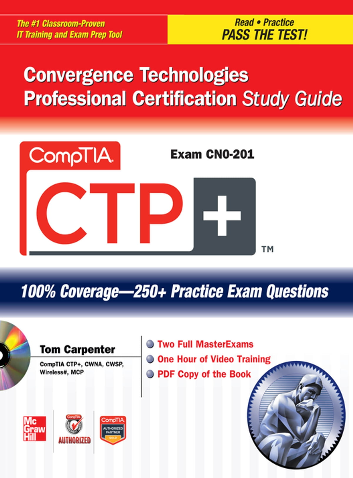 Comptia ctp convergence technologies professional certification comptia ctp convergence technologies professional certification study guide exam cn0 201 ebook by tom carpenter 9780071767569 rakuten kobo xflitez Images
