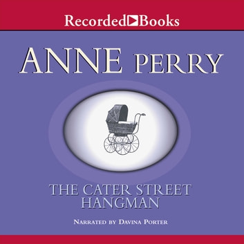 The Cater Street Hangman audiobook by Anne Perry