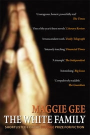The White Family ebook by Maggie Gee