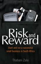 Risk & reward ebook by Thabani Zulu