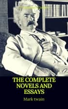 Mark Twain: The Complete Novels and Essays (Best Navigation, Active TOC)(Prometheus Classics) 電子書 by Mark twain, Prometheus Classics