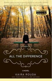 All the Difference ebook by Kaira Rouda