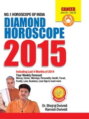 Annual Horoscope Cancer 2015 ebook by Dr. Bhojraj Dwivedi,Pt. Ramesh Dwivedi