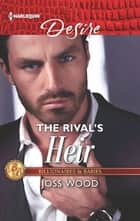 The Rival's Heir ebook by Joss Wood