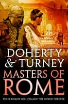 Masters of Rome ebook by Simon Turney, Gordon Doherty